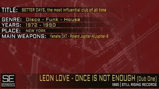 Leon Love - Once Is Not Enough (Dub One) (Still Rising Records   1985)