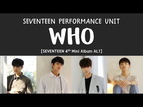 [LYRICS/가사] SEVENTEEN (세븐틴) - WHO [Al1 4th Mini Album]