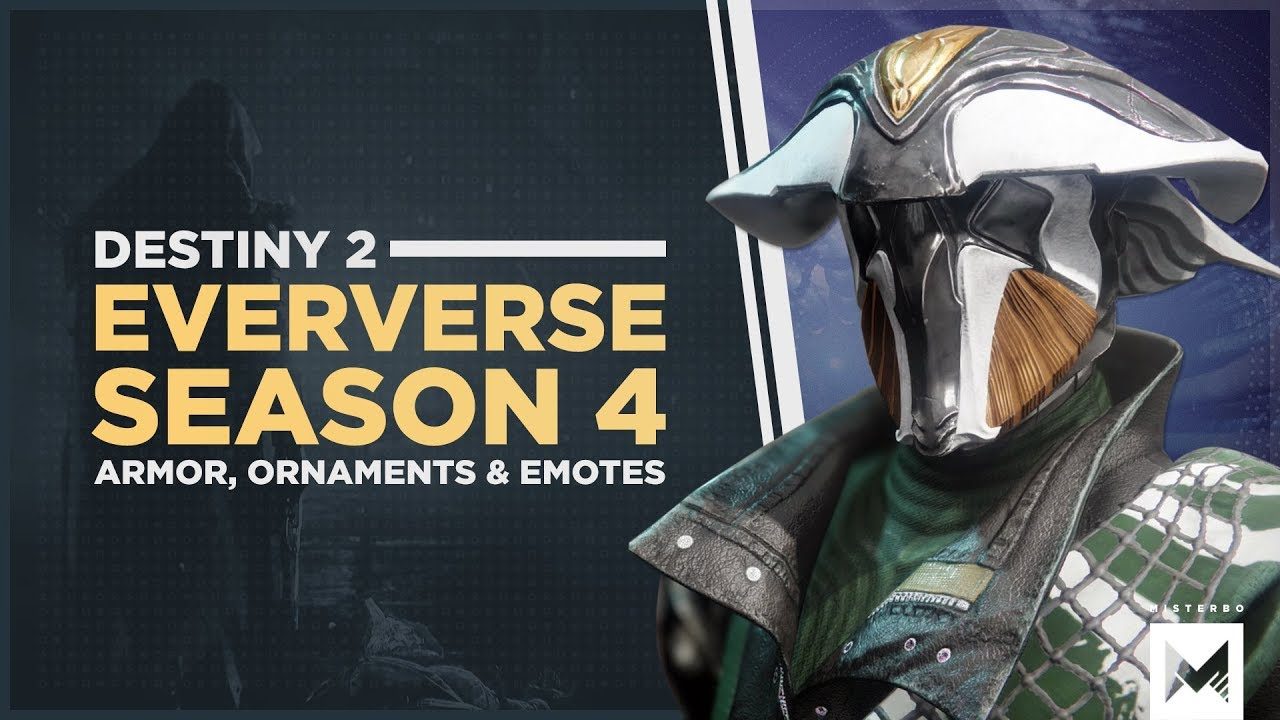 Destiny 2: Forsaken - Eververse Season 4 Items, Armor Set, Exotic  Ornaments, Emotes, Shaders & More
