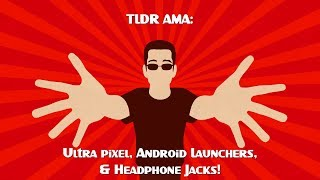 TLDR - The LockerGnome Daily Report - Ultra pixel, Android Launchers, & Headphone Jacks! 🔴