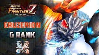 「Monster Hunter Frontier Z」 Cazando a Eruzerion Rango G | MHF-Z Gameplay Español