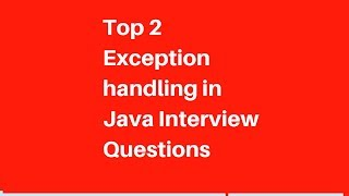 Java for selenium testers | Exception handling in java (interview questions)[Part2]