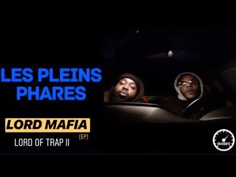 Youtube: LORD MAFIA – LORD OF TRAP II (LES PLEINS PHARES)