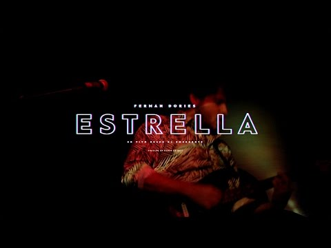 Ferman Dories  -  Estrella (Vivo)
