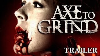 Axe To Grind | Full Horror Movie - Trailer