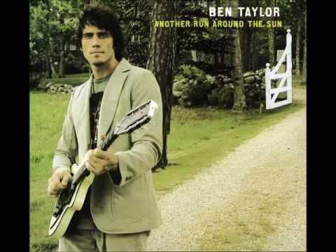 Ben Taylor - You Must've Fallen