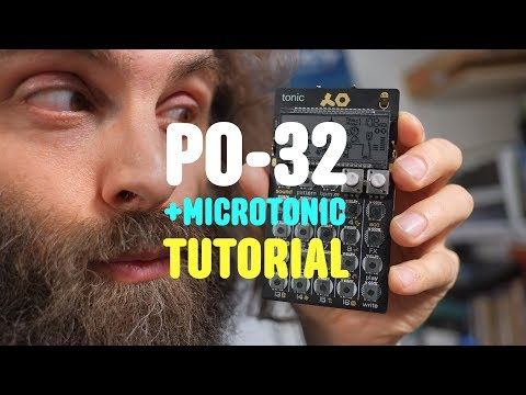 PO-32 Tonic + Microtonic Tutorial