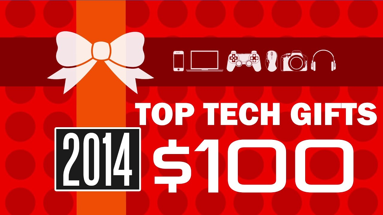 Top tech gifts around 100 for 2014 youtube for Best new tech gifts
