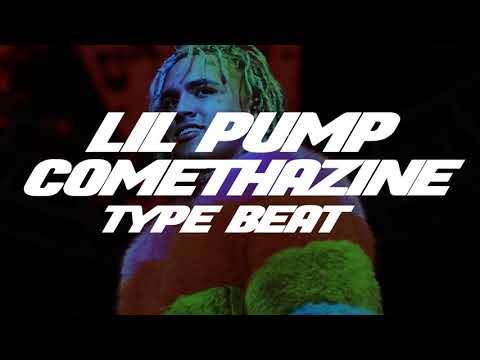 Lil Pump x Comethazine Type Beat 2019 -