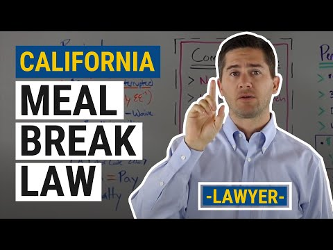 CA Meal Break Law Explained by an Employment Lawyer