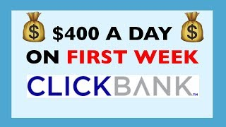 HOW I MADE $400+ IN FIRST WEEK ON CLICKBANK (EASY, FREE, BEGINNER FRIENDLY)