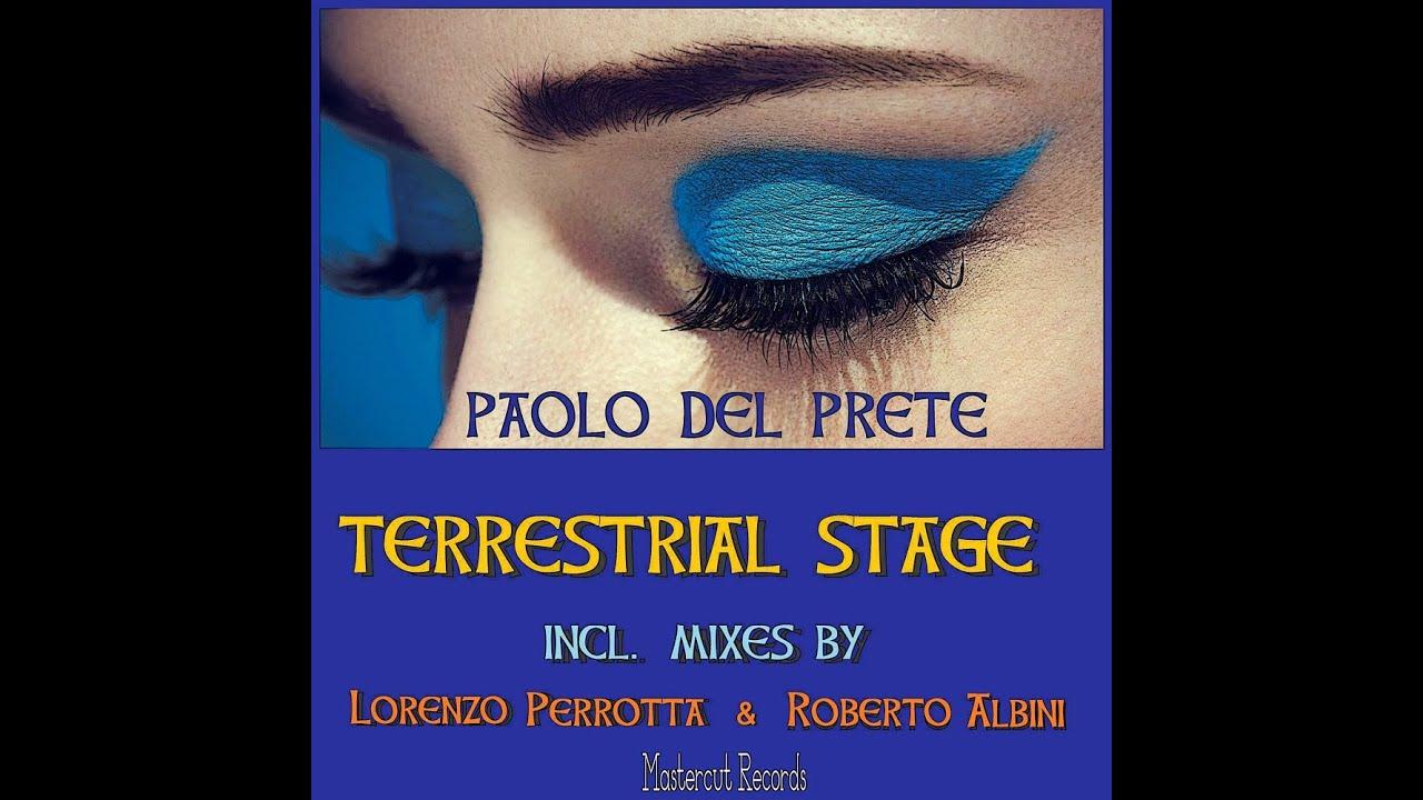 PAOLO DEL PRETE - TERRESTRIAL STAGE (PROMO SNIPPET L. PERROTTA & R. ALBINI MIXES)