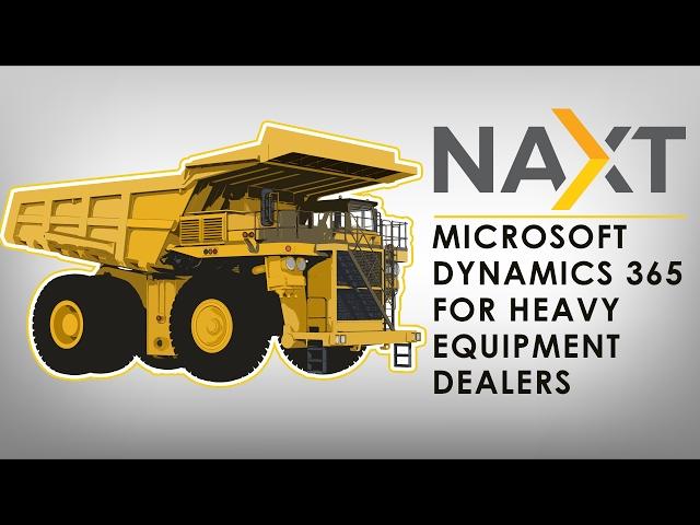 NAXT - Microsoft Dynamics 365 for Heavy equipment dealers