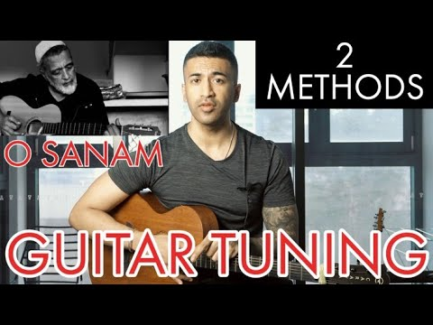How to Tune Guitar For O Sanam For BEGINNERS