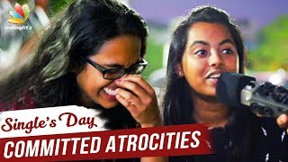 SINGLE'S DAY: Hilarious 🤣 MORATTU SINGLES Feelings | Committed Atrocities | Public Reaction