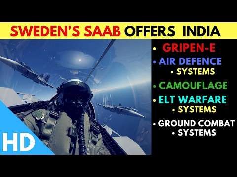 Sweden's SAAB Offers Next Generation Defence Capabilities To India
