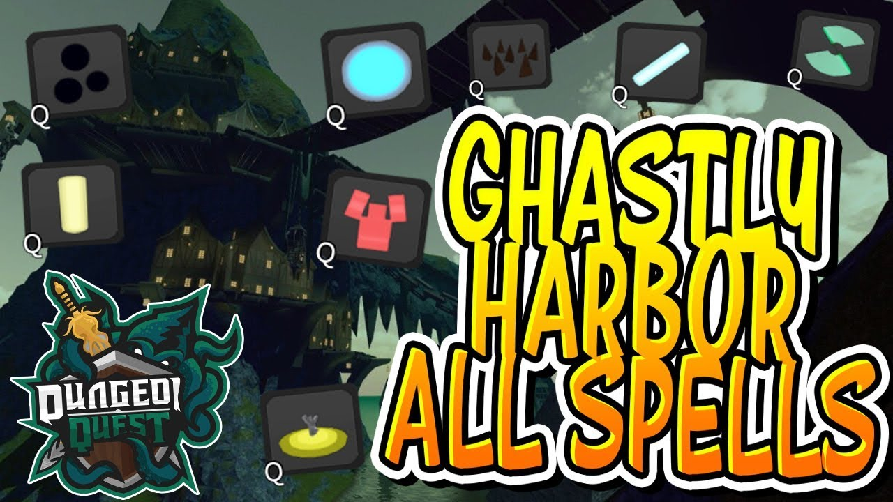 New All Spells In Ghastly Harbor In Dungeon Quest Roblox Youtube