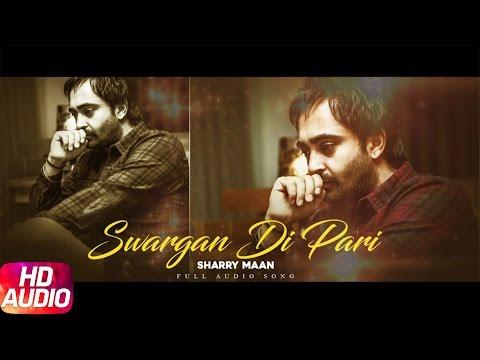 Swargan Di Pari ( Full Audio Song ) | Sharry Mann | Punjabi Audio Song Collection | Speed Records