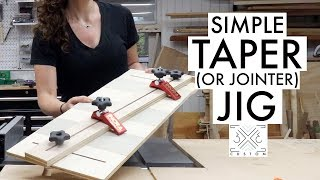 Simple Taper Jig // Jointer Jig // Woodworking // Diy Jig