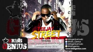 TeeJay - Street Smart (Mankind Change) July 2016