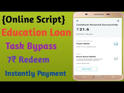 {Online Script} Education Loan || Task Bypass || 7 ₹ Minimum Redeem|| Fast  Payment
