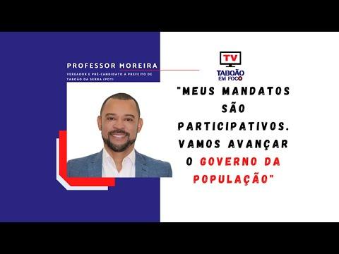 Entrevista com Professor Moreira, pré-candidato a prefeito de Taboão da Serra