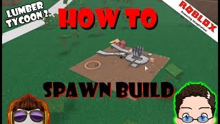 Roblox - Lumber Tycoon 2 - Spawn Builder (solo)
