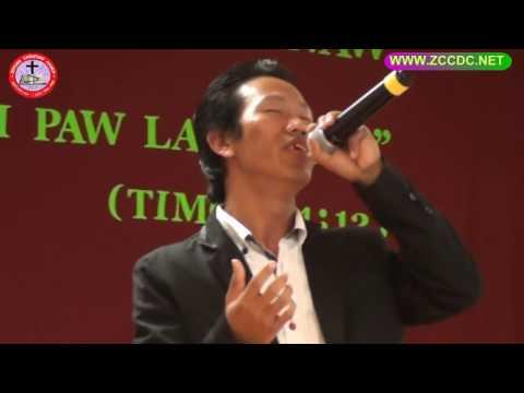 Zotung Pachia Hlaw = Nintakyh = Paw Bawi Thein Aung