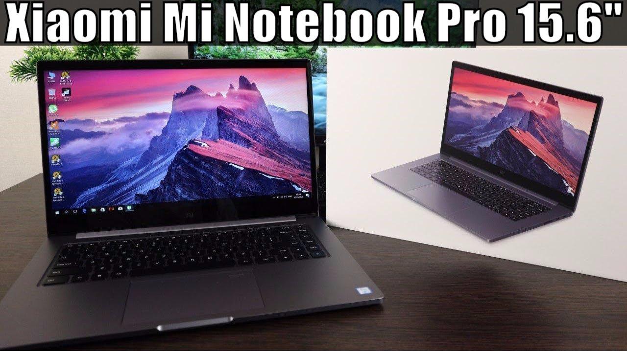 Xiaomi Mi Notebook Pro Unboxing & Hands-on: 15.6 inch Premium