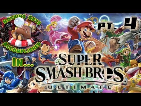 Nothing Gets Accomplished in Super Smash Bros Ultimate - Part 4 - 300% what?