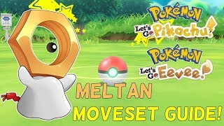 MELTAN MOVESET GUIDE! Pokemon Let's Go Eevee And Pikachu Strategy Guide
