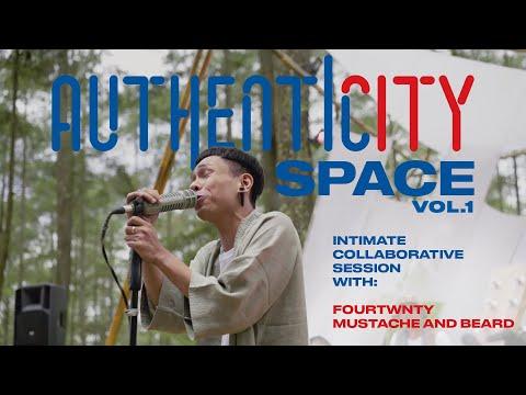 Authenticity Space Vol. 1 - Fourtwnty X Mustache & Beard (Full Performance)