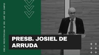 Presb. Josiel de Arruda | 11/07/21
