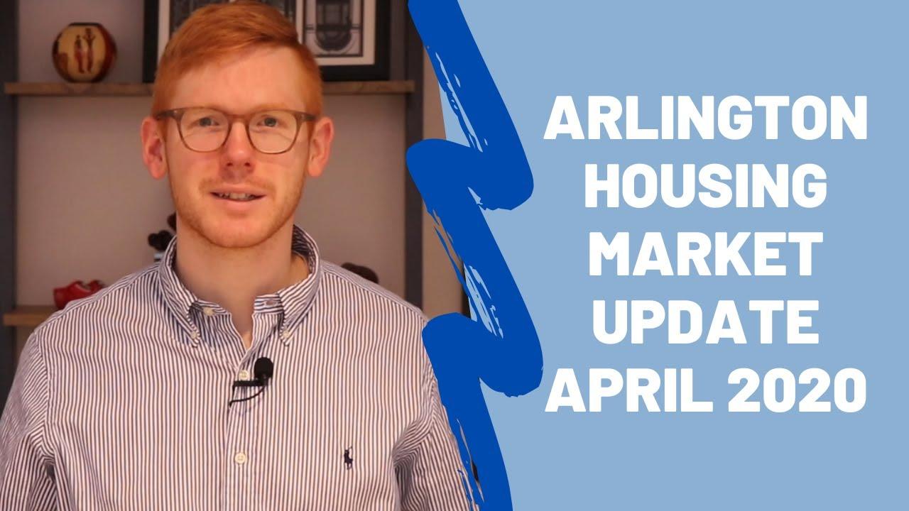 Arlington VA Housing Market Update - April 2020