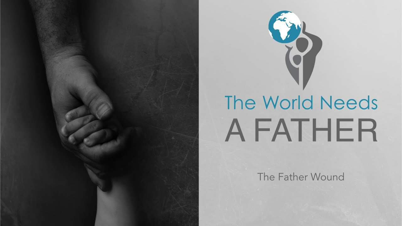 4  The Father Wound
