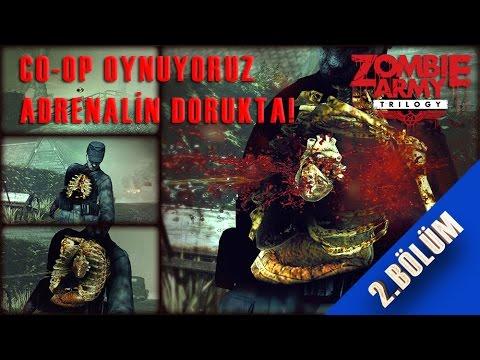 Zombie Army Trilogy Bölüm #2 Coop Adrenalin Dorukta!