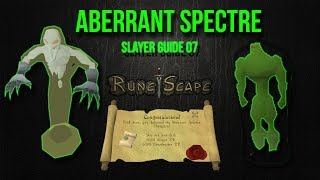 Rs07 - Ultimate Aberrant Spectres Slayer Guide - KFC