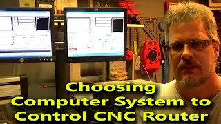 Choosing Computer System to Control CNC Router - Running Mach3