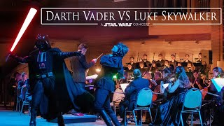 Star Wars Concert: Darth Vader vs Luke Skywalker