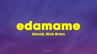 Download bbno$, Rich Brian - edamame (Lyrics)