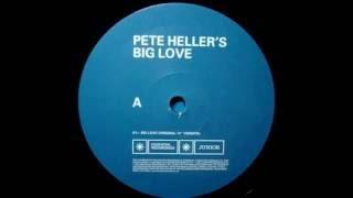 Pete Heller - Big love 1999