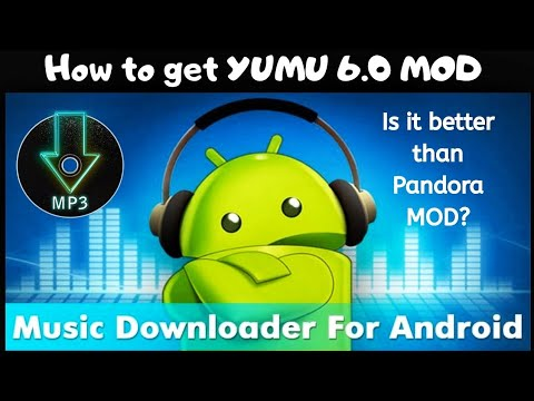 How To Get YuMu 6.0 A Great Music Downloader For Your Android Phone 2019