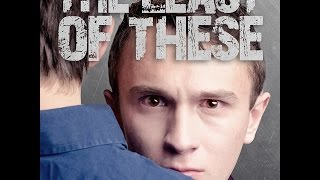 The Least of These (Official Trailer)