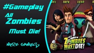 All Zombies Must Die! Gameplay (PC HD) #06