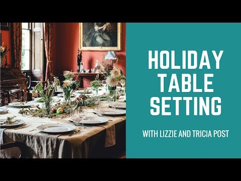 Emily Post Holiday Table Setting - Happy Thanksgiving!