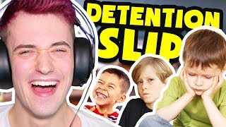 WEIRDEST REASONS KIDS WERE SENT TO DETENTION!! (DETENTION SLIPS)