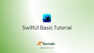 iOS 13 SwiftUI Basics: For Beginners | 2019 | Nascenia