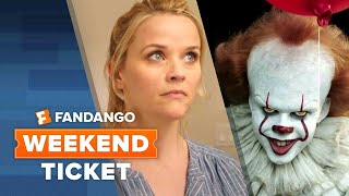Now In Theaters: It, Home Again, 9/11 | Weekend Ticket