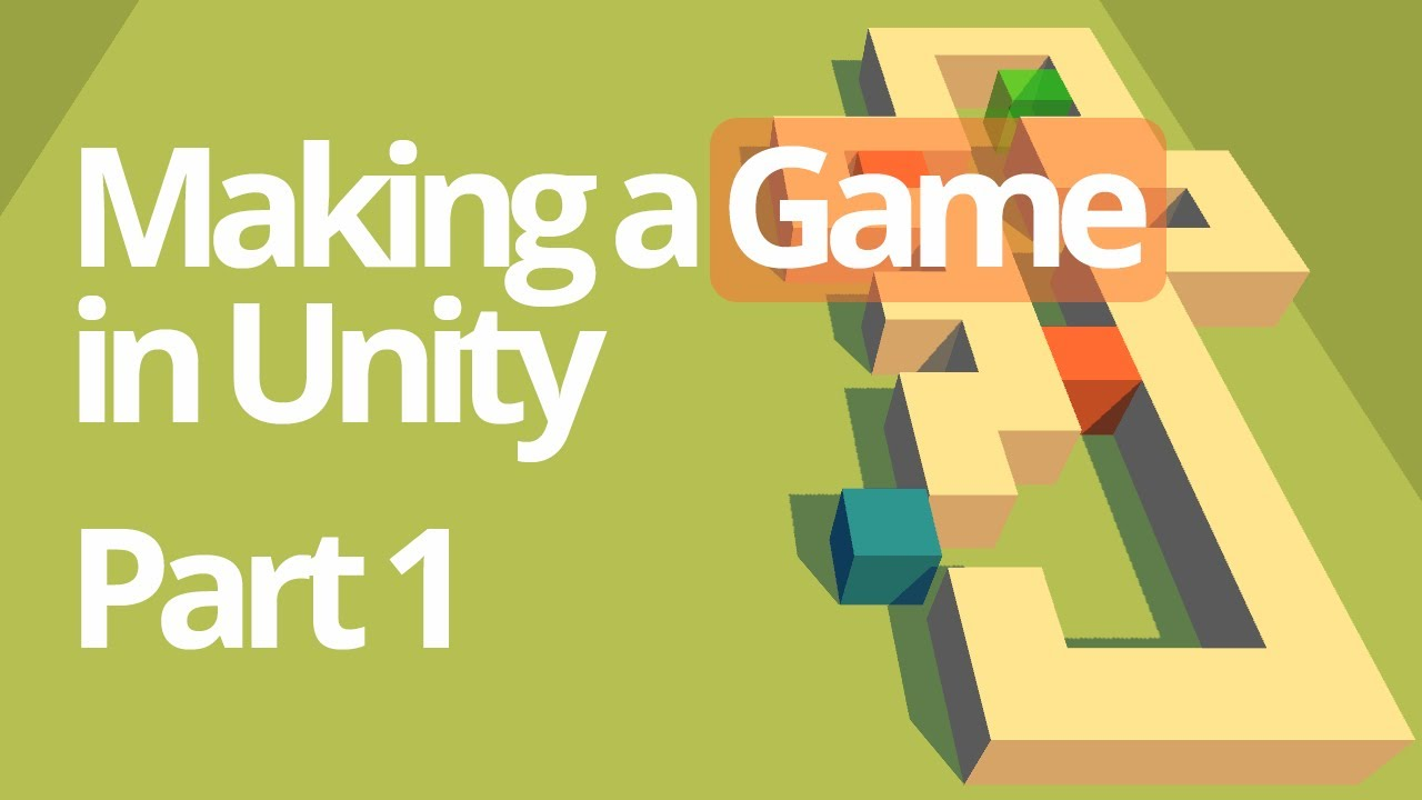 making a simple game in unity part 1 unity c tutorial youtube
