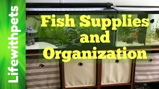 Fish Supplies and Organization